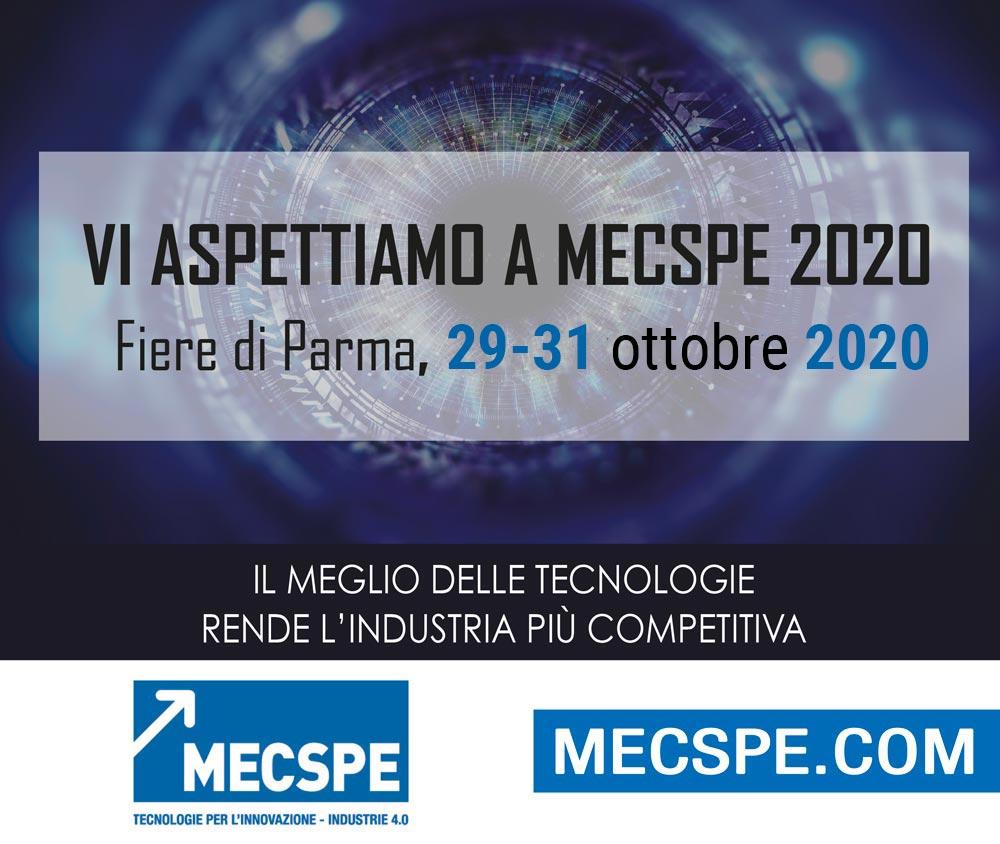 Vi aspettiamo a MECSPE 2020 in Fiere di Parma, 29-31 ottobre. Il meglio delle tecnologie rende l'industria più competitiva.